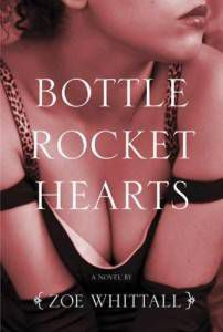 bottle rocket hearts whittall