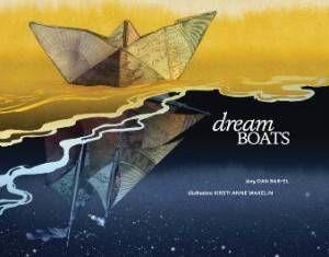 Dream Boats by Dan Bar-el and Kristi Anne Wakelin