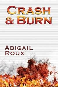 Crash and Burn Abigail Roux audiobook