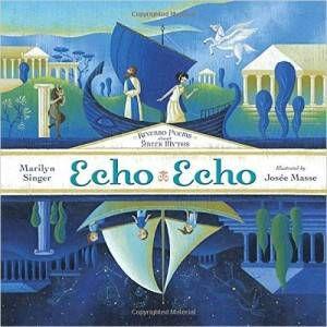 Echo Echo book by Marilyn Singer