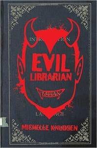 Evil Librarian Michelle Knudsen