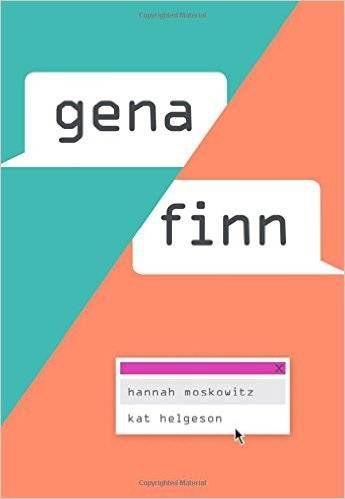 Gena:Finn by Hannah Moskowitz and Kat Helgeson