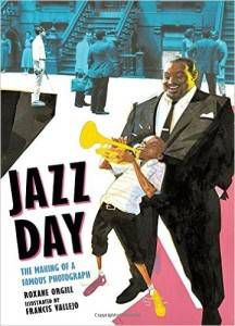 Jazz Day book by Roxane Orgill