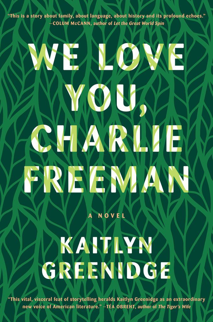 Kaitlyn Greenidge We Love You Charlie Freeman