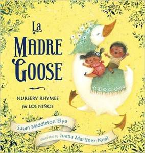 La Madre Goose book by Susan Middleton Elya