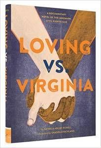 Loving vs. Virginia- A Documentary Novel of the Landmark Civil Rights Case book by Patricia Hruby