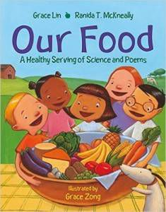 Our Food- A Healthy Serving of Science and Poems book by Grace Lin and Ranida T. McKneally