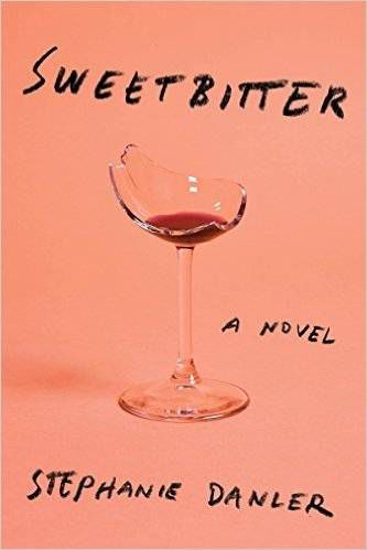 Sweetbitter by Stephanie Danler.jpg.optimal