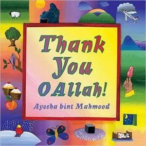Thank You O Allah book by Ayesha bint Mahmood