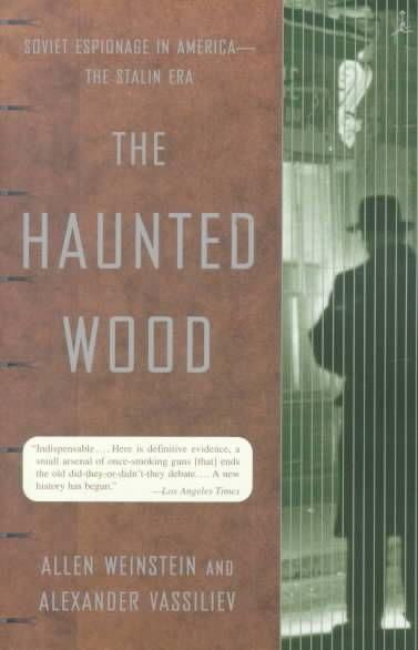 The Haunted Wood by Allen Weinstein & Alexander Vassiliev