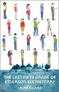 The Last Fifth Grade of Emerson Elementary book by Laura Shovan