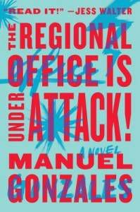 The Regional Office is Under Attack by Manuel Gonzales best full-cast audiobooks