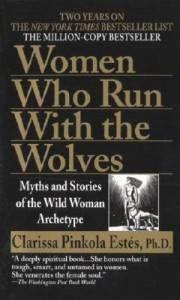 Women Who Run With Wolves Estes