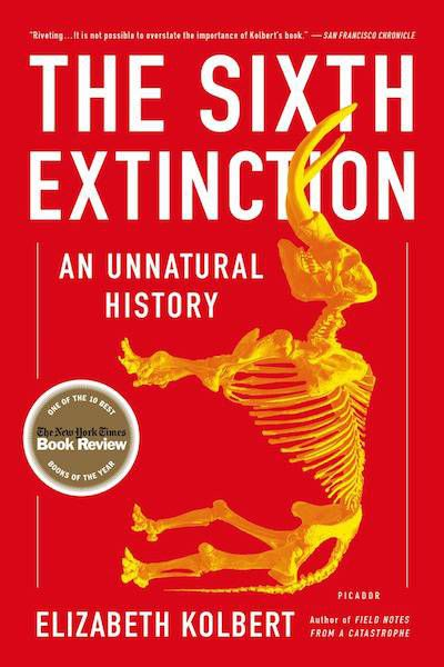 The Sixth Extinction: An Unnatural History by Elizabeth Kolbert cover