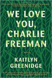 cover of we love you charlie freeman by kaitlyn greenidge