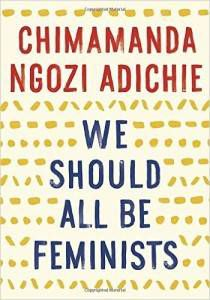 We Should All Be Fiminists by Chimamanda Ngozi Adichie Cover