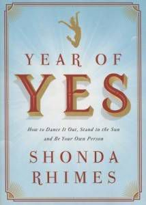 Year of Yes From Living Your Best Life: 9 Books to Read While You're Single