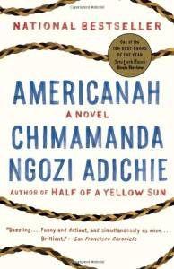 Chimamanda Ngozi Adichie Americanah