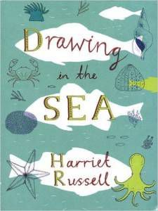Drawing in the Sea book by Harriet Russell