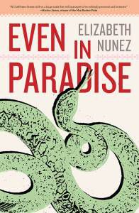 Even in Paradise by Elizabeth Nunez