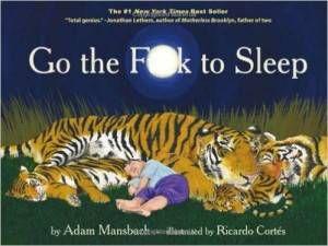 Go the Fck to Sleep Adam Mansbach