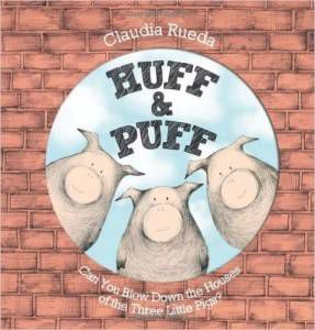 Huff and Puff book by Claudia Rueda
