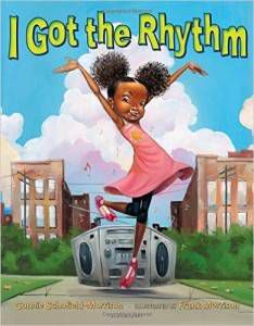 I Got the Rhythm book by Connie Schofield-Morrison