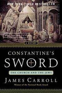 James Carroll Constantines Sword