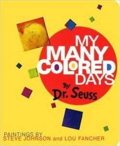 My Many Colored Days Dr Seuss