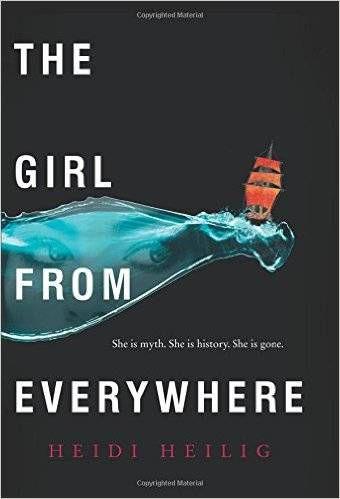 The Girl From Everywhere Heidi Heilig