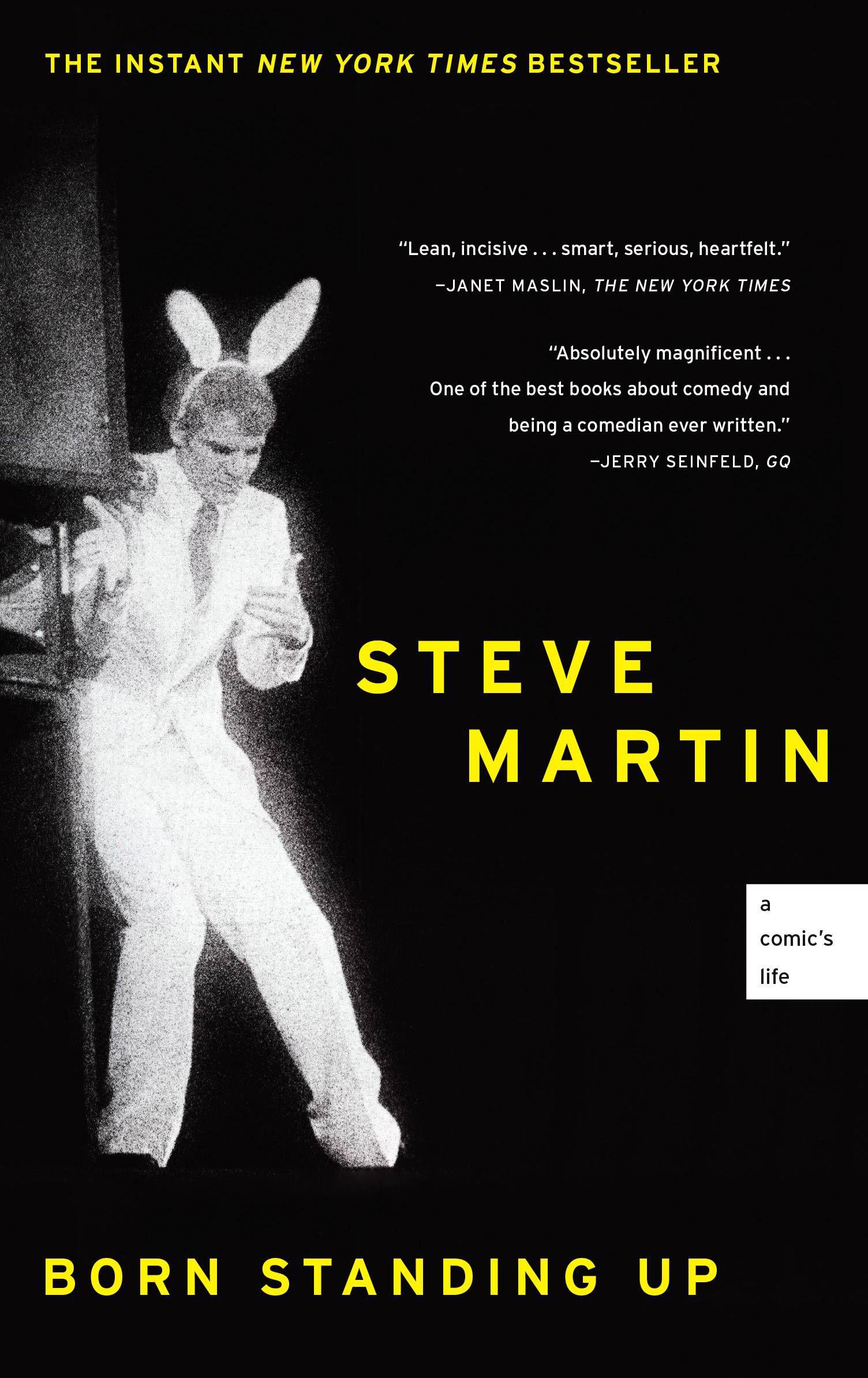 born standing up a comics life steve martin memoir
