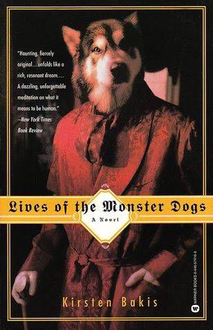 cover of lives of the monster dogs