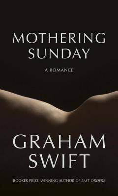 mothering sunday by graham swift