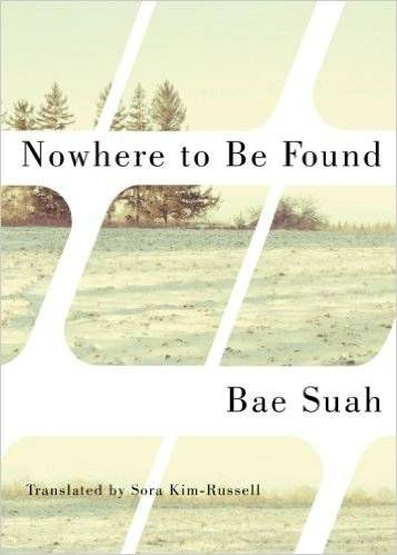 Nowhere to Be Found by Bae Suah. Korean Literature in Translation for Fans of Parasite