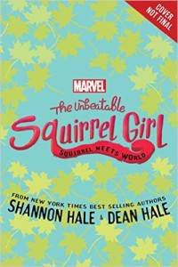 The Unbeatable Squirrel Girl Squirrel Meets World
