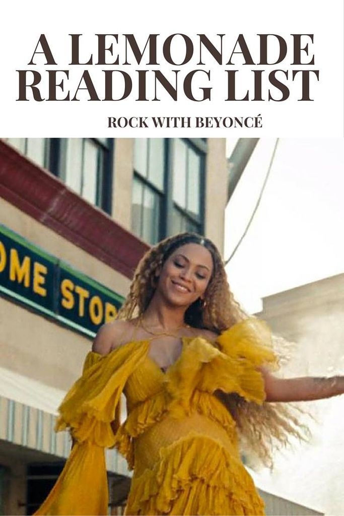 A Reading List for Beyonce's Lemonade