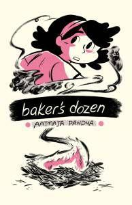Baker's Dozen by Aatmaja Pandya