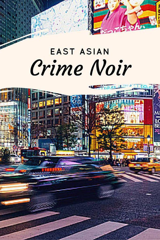 East Asian Crime Noir