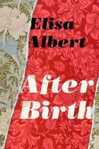 Elisa-Albert-After-Birth-cover
