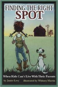 Finding the Right Spot by Janice Levy and Whitney Martin
