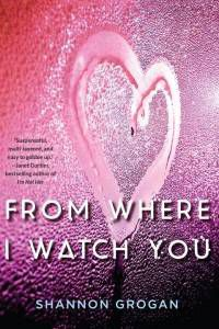 From Where I Watch You paperback