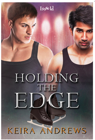 Holding the Edge by Keira Andrews