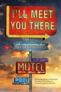 I'll Meet You There paperback
