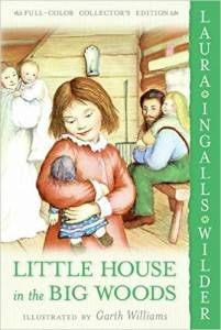 Little House in the Big Woods by Laura Ingalls Wilder cover