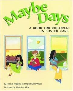 Maybe Days by Jennifer Wilgocki, Marcia Kahn Wright, Alissa Imre Geis