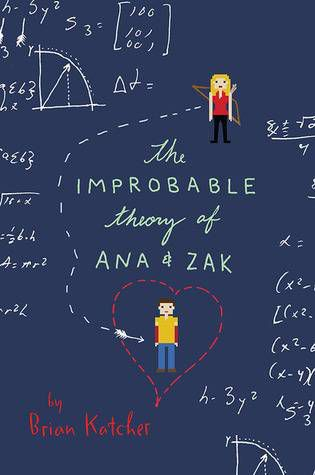 The Improbable Theory of Ana and Zac
