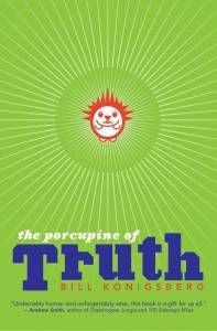 The Porcupine of Truth paperback