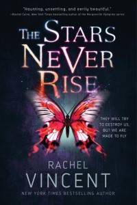 The Stars Never Rise paperback