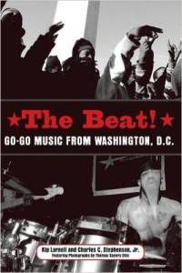 Cover for The Beat: Go-Go Music from Washington, D.C.