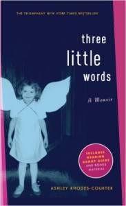 Three Little Words A Memoir by Ashley Rhodes-Courtier